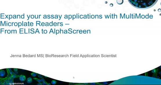 Microplate Readers from ELISA to AlphaScreen